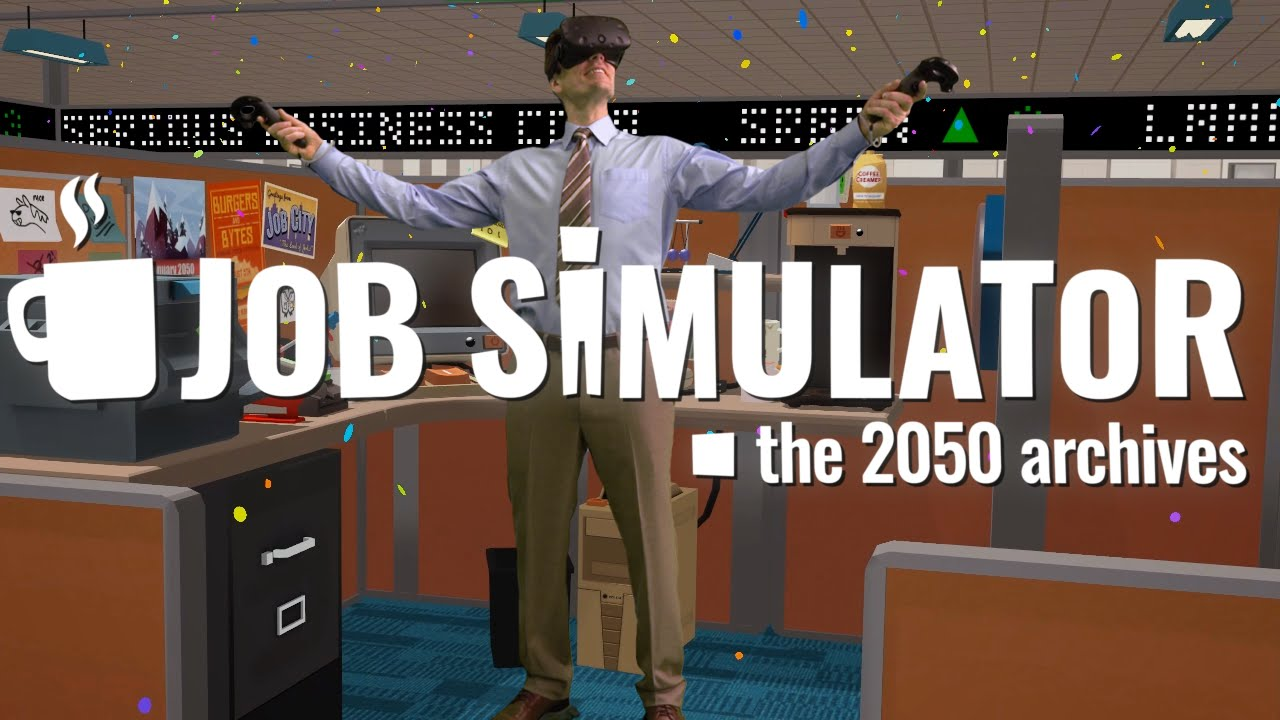 Job Simulator Has The Best Trailer