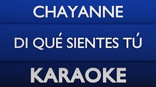 Chayanne - Di qué sientes tú (Karaoke) + Acordes