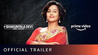 Shakuntala Devi - Official Trailer | Vidya Balan, Sanya Malhotra | Amazon Prime Video | July 31 - Download this Video in MP3, M4A, WEBM, MP4, 3GP