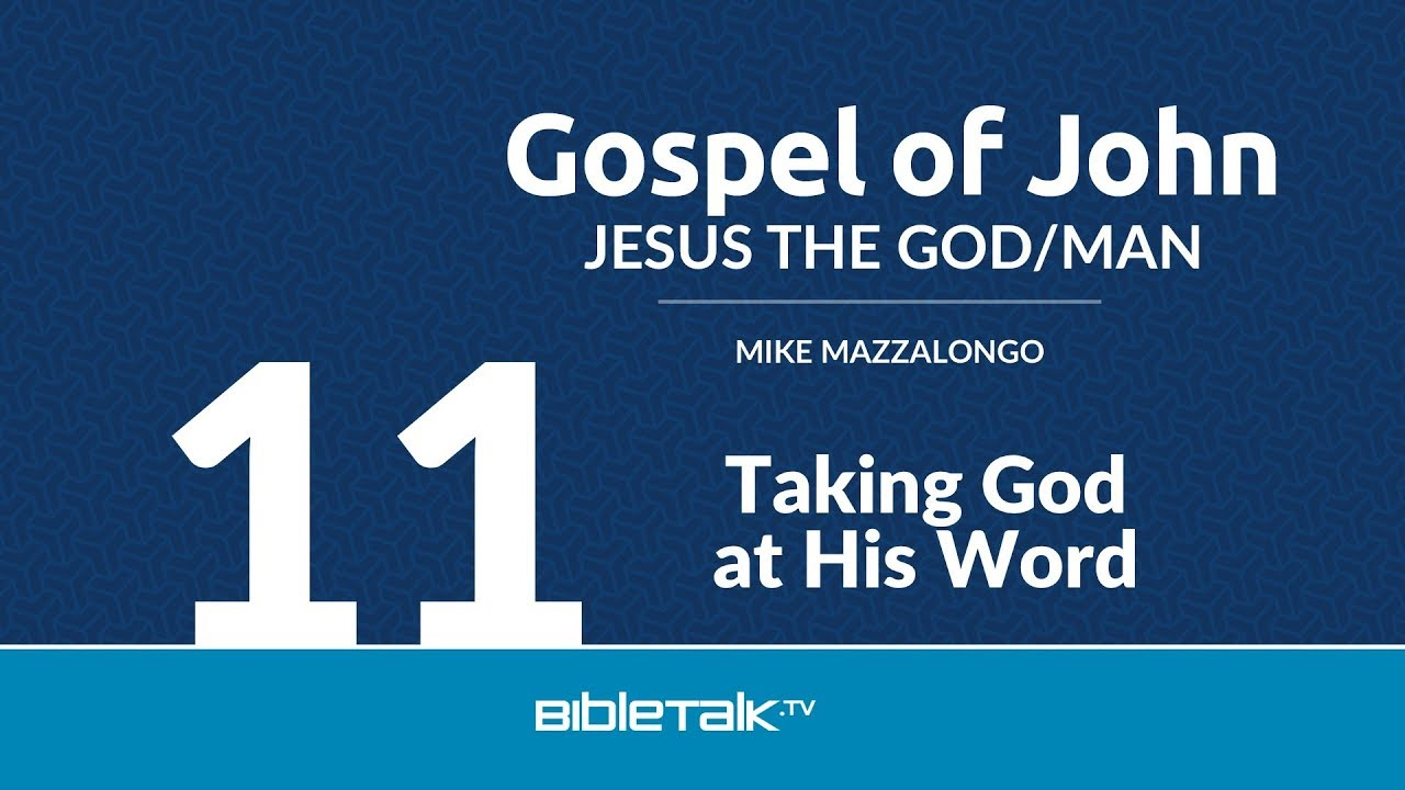 11. Taking God at His Word
