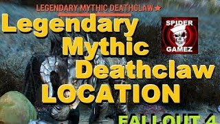 Fallout 4 - Legendary Mythic Deathclaw Location