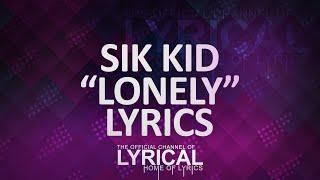 Sik World - Lonely Lyrics