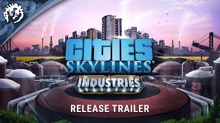 Cities: Skylines - Industries Youtube Video