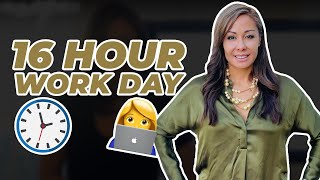 16 Hour Work Day?!?!
