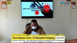 Press Release Covid -19 Kabupaten Ketapang (21 Juli 2020)