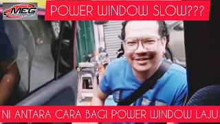 Power window korang slow ke