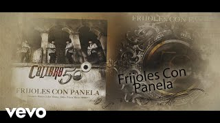 Calibre 50   Frijoles Con Panela (Lyric Video)