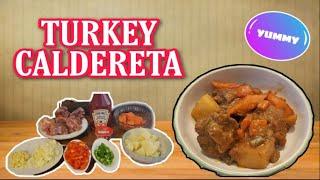 TURKEY CALDERETA| HOW TO COOK TURKEY CALDERETA|TURKEY RECIPE