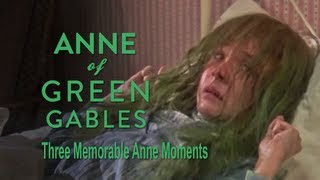 Three Memorable Anne Moments