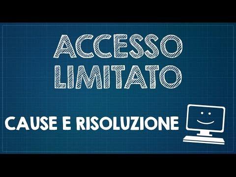 Accesso limitato - Vediamo le cause e come risolvere