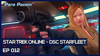 Star Trek Online - Age Of Discovery - Para Pacem [DSC Federation]