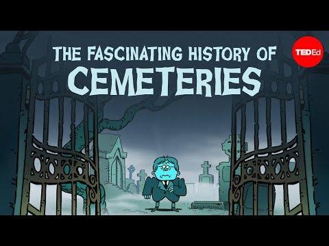 Fascinující historie hřbitovů - TedEd