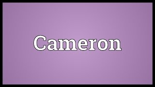 Cameron Meaning