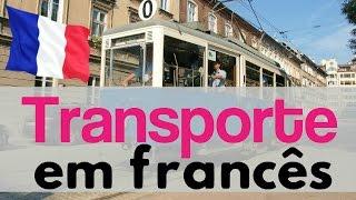 Vocabulário: Meios de transporte em francês pt.1