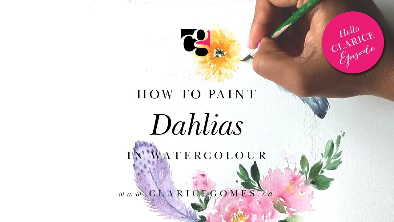 How to Paint Loose Dahlias in Watercolour