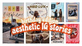 CREATIVE BIRTHDAY INSTAGRAM STORIES 2020   AESTHETIC   HAPPY BIRTHDAY IG STORIES FOR FRIENDS