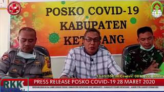 Press Release Covid -19 Kabupaten Ketapang (28 Maret 2020)