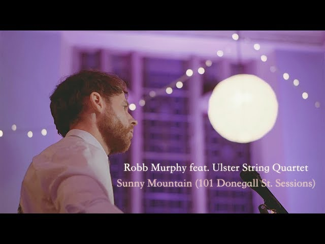Sunny Mountain (feat. Ulster String Quartet) - Robb Murphy