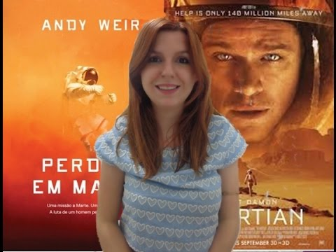 Perdido em Marte - Livro (#12) e Filme (Oscar 2016)