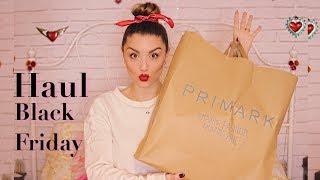Haul Black Friday & Primark | Dirty Closet