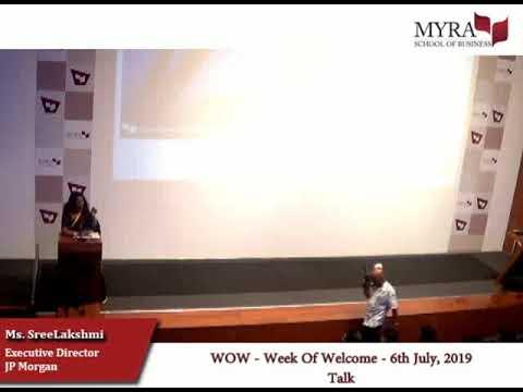 WOW 2019 - talk by Ms.SreeLakshmi, ED, JP Morgan | July 6, 2019 ...