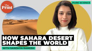 How Sahara desert shapes the world's ecosystems and weather