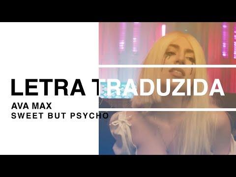 Ava Max - Sweet But Psycho (Letra Traduzida)