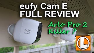 Eufy Cam E Review  - Unboxing, Features, Settings, Setup, Installation, Footage