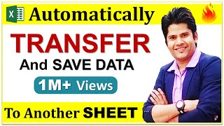 how to automatically transfer & Save data from one sheet to another in excel    HINDI