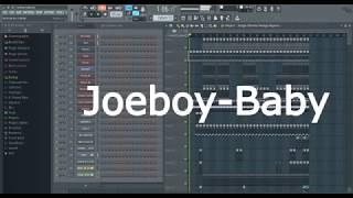 "How To Make ""BABY   JOEBOY"" | FL Studio Remake | Free FLP"