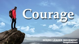 Courage – You've got this!