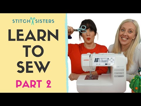 Learn To Use A Sewing Machine | How To Sew For Absolute Beginners | Learn To Sew Part 2 of 3