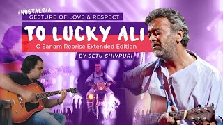 O Sanam Lucky Ali (Cover) Extented Reprise   - YouTube
