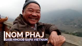 Nom Phaj- Mus Saib Hmoob Sapa Vietnam PARTS-2