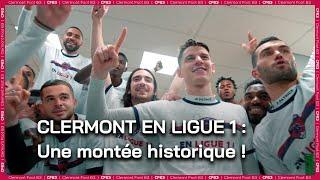 Clermont en Ligue 1 : une montée historique