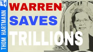 $11 Trillion Reasons Warren's Medicare for All Saves Money