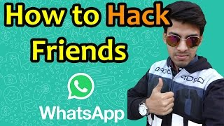 How To Hack Friends Whatsapp from your Android Mobile!