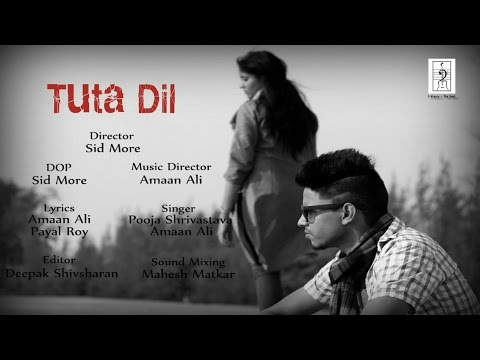 Tuta Dil | 2016 Official Full Video Song HD | D Minors The Band | Pooja Shrivastava | Amaan Ali