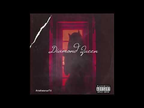 AnakwanarTV -  Diamond Queen prod.Nosense 2021