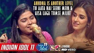 Ankona Indian Idol 11 - Aisa Laga Tumse Milke - YouTube