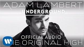 Adam Lambert - Underground (Audio)
