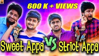 Sweet Appa Vs Strict Appa | Ambani Shankar Vs Chweet Sathish | Thirsty Crow