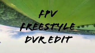 FPV Freestyle DVR Edit