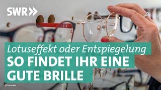 Brillen | Preiswert, nützlich, gut? SWR