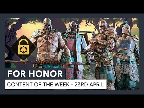 FOR HONOR - CONTENT OF THE WEEK - 23 APRIL