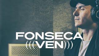 Fonseca Ven Video Oficial Agustín