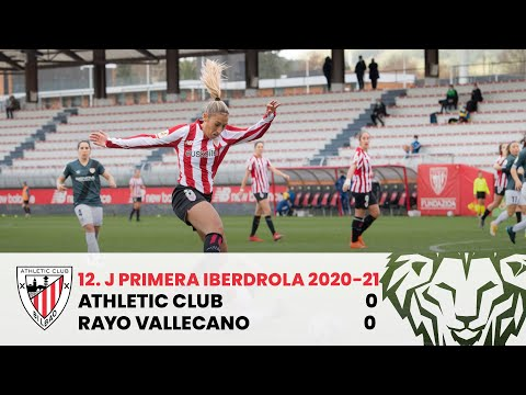 ⚽ RESUMEN I Athletic Club 0-0 Rayo Vallecano I J12 Primera Iberdrola 2020-21 I Laburpena