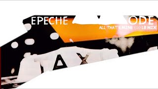 Depeche Mode - All That's Mine (10lb Mix)