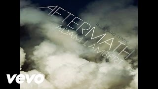 Adam Lambert - Aftermath (Billboard Remix - Pseudo Video)