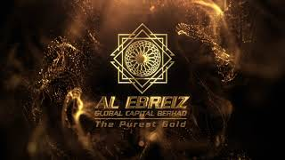 Al-Ebreiz Global Capital Berhad corporate video